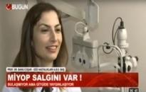 Bugün TV, Haberler </br>Miyopi Salgını Var!</br>22.02.2016