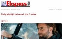 gazeteekspress.com</br>Sürüş gözlüğü kullanmak...</br>01.06.2017