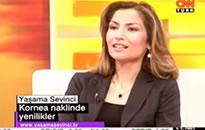 CNN Türk, Yaşama Sevinci Kornea Naklinde Yenilikler  19.06.2007