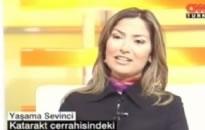 CNN Türk, Yaşama Sevinci  Katarakt Cerrahisindeki So... 09.04.2007