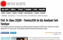 beyazgazete.com</br>FemtoLASIK ile Göz Ameliyatı...</br>13.03.2019