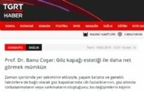 tgrthaber.com.tr</br>Göz Kapağı Estetiğiyle...</br>19.03.2019