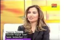CNN Türk, Yaşama Sevinci, Gözde Kişiye Öz... 30.04.2007